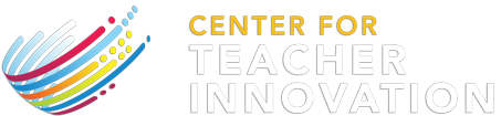 Center for Teacher Innovation
