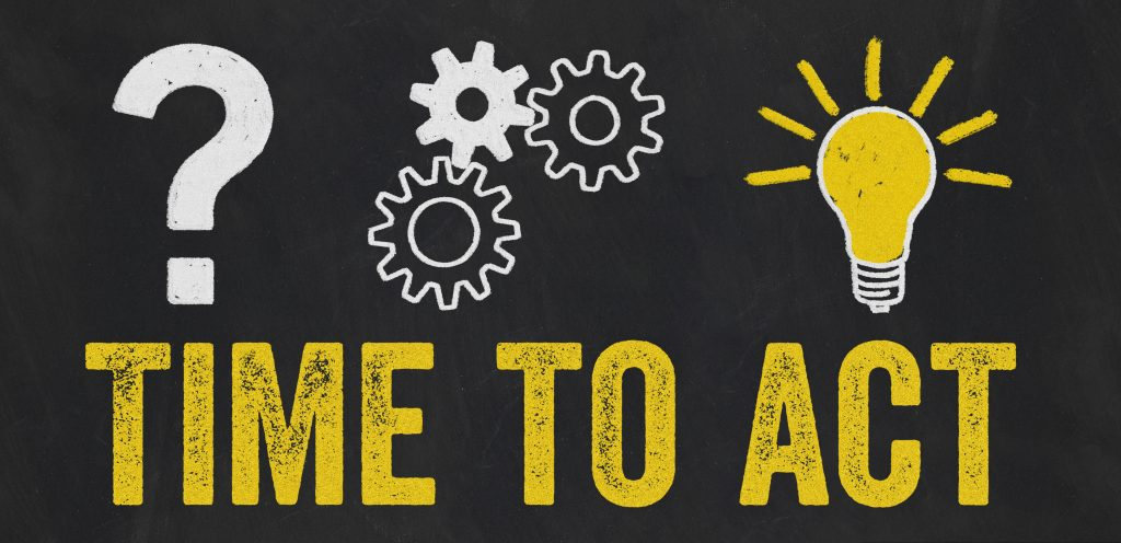 """Digital Picture with the phrase """"time to act"""" with a question mark, gears, and a light bulb"""